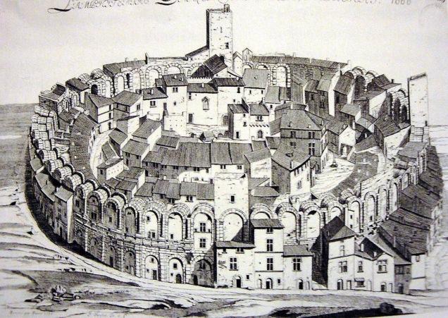 L'anfiteatro di Arles, prima dei restauri Ottocenteschi che hanno lasciato soltanto la struttura romana.