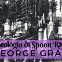 I morti si raccontano: George Gray nell'Antologia di Spoon River di Edgar Lee Masters