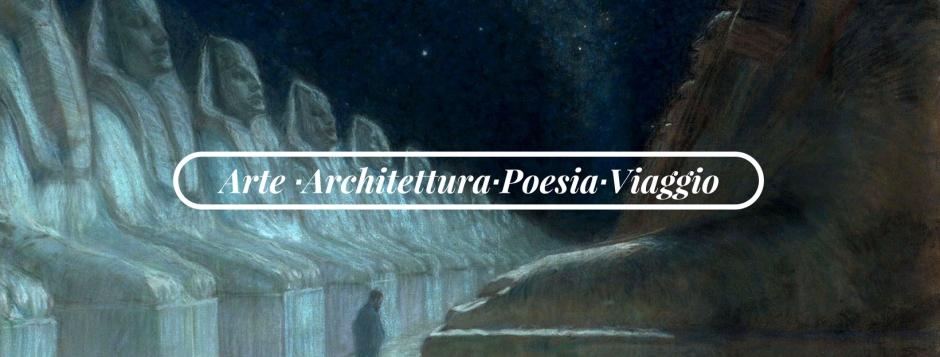 Blog arte architettura poesia viaggio